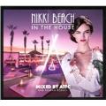 Nikki Beach in the House