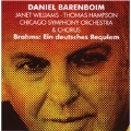 Brahms: Ein Deutsches Requiem / Daniel Barenboim(cond), CSO & Chorus, Janet Williams(S), Thomas Hampson(Br)