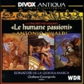 Vivaldi : Le Humane Passioni Violin Concerto Nos. 2 , 10 etc / Carmignola , Sonatori de la Gioiosa Marca