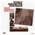 World Orchestra For Peace: The First Ten Years, 1995-2005 - Solti, Gergiev
