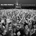 All The People : Live At Hyde Park 02/07/09
