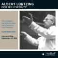 A.Lortzing: Der Wildschutz / Ferdinand Leitner, Stuttgart State Opera Orchestra & Chorus, Fritz Wunderlich, etc