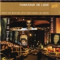 Keep On Moving (It's Too Funky In Here) (Mixed By Funkstar De Luxe)