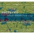 Notturno -German Romantic Folk Songs - Weber, Schumann, Mendelssohn, Schubert, etc