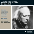 Verdi: Don Carlo / Fritz Stiedry, Metropolitan Opera Orchestra & Chorus, Richard Tucker, etc