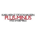 K.Stockhausen: Plus-Minus