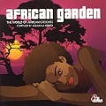 African Garden Vol.1 (The World Of African Grooves/Mixed By Gulbahar Kultur)