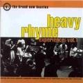 Heavy Rhyme Experience Vol.1