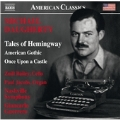 M.Daugherty: Tales of Hemingway, American Gothic, Once Upon a Castle