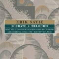 Satie:Socrate/Melodies:Richard Bernas(cond)/Music Projects London/Susan Bickley(S)/Eileen Hulse(S)/Patricia Rosario(S)/Robin Bowman(p)