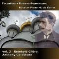 Russian Piano Music Series Vol.3 - Reinhold Gliere