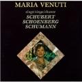 Maria Venuti sings Schubert,Schumann and Schoenberg