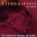 Jay's Blues- The Complete Federal Sessions