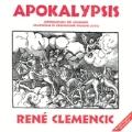 Rene Clemencic: Apokalypsis