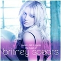 Oops! I Did It Again : The Best Of Britney Spears (Camden)