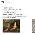 Schubert: Trout Quintet, 7 Lieder
