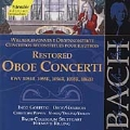 Bach: Restored Oboe Concerti BWV1053R, 1055R, 1056R & 1060R