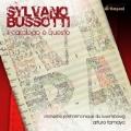 Bussotti: Il Catalogo e Questo / Arturo Tamayo, Orchestre Philharmonique du Luxembourg, etc