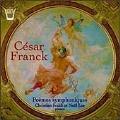 Franck: Symphonic Poems