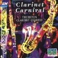 Clarinet Carnival / Thurston Clarinet Quartet