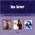 Private Dancer/Break Every Rule/Foreign Affair