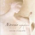 Natalie Choquette -Aeterna Romantica :Mascagni :Cavalleria Rusticana/Iris/Il Piccolo Marat/etc