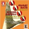 "S.Bate: Symphony No.4; R.Arnell: Symphony No.7 ""Mandela"" Op.201"