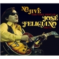 No Jive: The Very Best of Jose Feliciano 1964-1975)