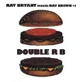 Ray Bryant Meets Ray Brown