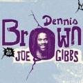 Dennis Brown At Joe Gibbs<限定盤>