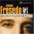 40 Grandes Exitos (Las Grandes Orquestas Del Tango)