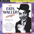 Fats Waller Sings (24 Classic Hits/Robert Parker Digital Years In Stereo)