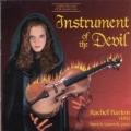 Instrument of the Devil / Rachel Barton, Patrick Sinozich