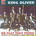 Oh Play That Thing (Original 1923 Recordings)