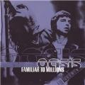 Familiar To Millions (UK)(Reissue)