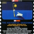 The Historic Gershwin - The Original Sessions with George Gershwin at the Piano