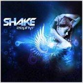 Shake (Trance)/Zephyr [FANCD003CD]