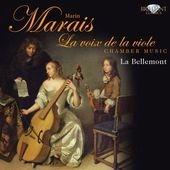 ラ・ベルモント/Marin Marais: La Voix de la Viole - Chamber Music [BRL93806]