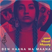Ben Haana Wa Maana CD