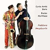 Carlo Actis Dato & Baldo Martinez/Folklore Imaginario [CDLR437]