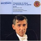 Gershwin : Rhapsody In Blue; Grofe, Bernstein / Bernstein, Benny Goodman, etc