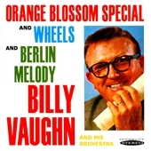 Billy Vaughn/Orange Blossom Special and Wheels / Berlin Melody[SEPIA1183]