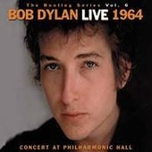 Bob Dylan/The Bootleg Series Vol.6 : Live 1964 - Concert At Philharmonic Hall[88697732912]