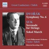 ヴァーツラフ・ターリヒ/Dvorak: Symphony No.6 Op.60; Suk: Serenade for String Op.6, etc[8112050]