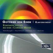 コンスタンティン・リフシッツ/Einem: Klavierkonzert - Dantons Tod Suite Op.6a, Wandlungen Op.21, etc[C764091]