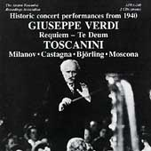 Verdi: Requiem, Te Deum / Toscanini, Milanov, et al
