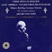 Verdi: Messa da Requiem;  Liszt / Toscanini, NBC SO, et al
