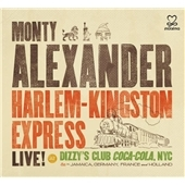 Monty Alexander/Harlem-Kingston Express : Live! At Dizzy's Club Coca-Cola, NYC[MEM233439]