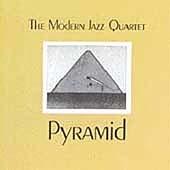 The Modern Jazz Quartet/Pyramid[8122736792]