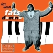 Fats Domino/Here Stands Fats Domino[707012]